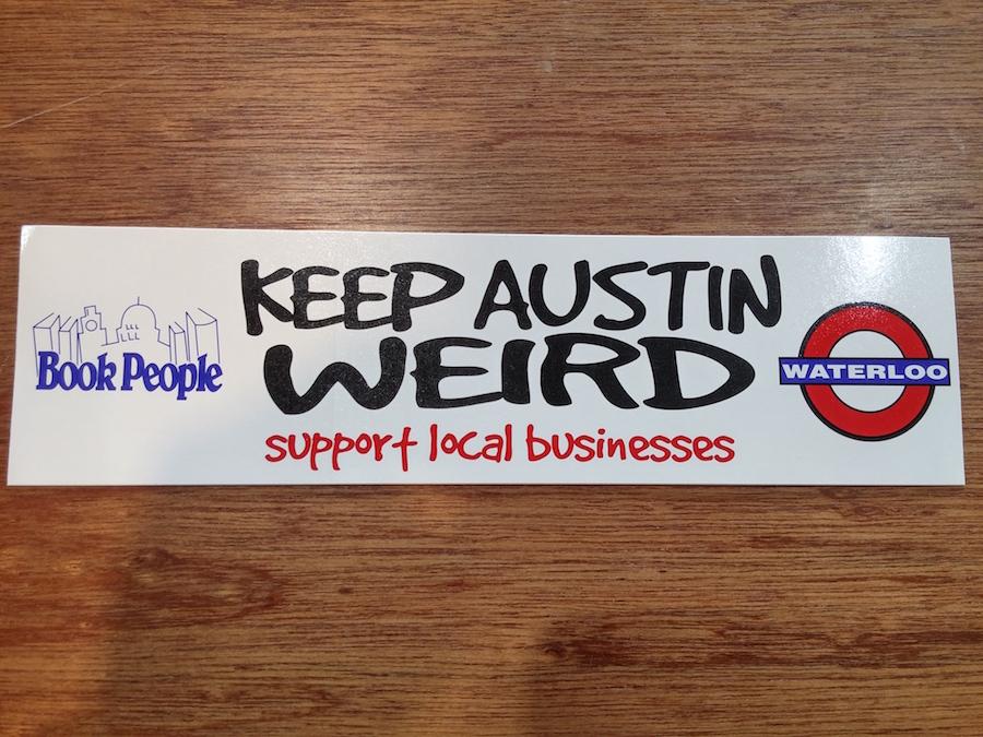 오스틴 시의 슬로건 'Keep Austin Weird'